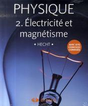 Physique t.2 ; électricité et magnétisme - Intérieur - Format classique