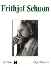 Dossiers H ; Frithjof Schuon - Couverture - Format classique