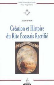 Creation Et Histoire Du Rite Ecossais Rectifie - Intérieur - Format classique