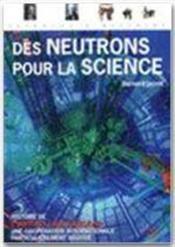 Des neutrons pour la science - Couverture - Format classique