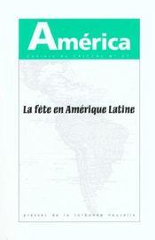 America N.27 ; La Fête En Amérique Latine T.1 - Intérieur - Format classique