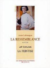 La Ressemblance ; La Feintise - Intérieur - Format classique