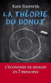 Vente livre :  La théorie du donut  - Kate Raworth - Kate Raworth