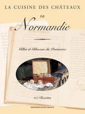 La cuisine des châteaux de Normandie - Intérieur - Format classique