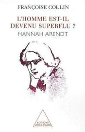 L'homme est-il devenu superflu ? ; Hannah Arendt - Couverture - Format classique
