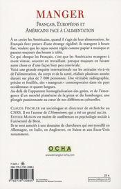Manger ; français, européens et américains face à l'alimentation - 4ème de couverture - Format classique
