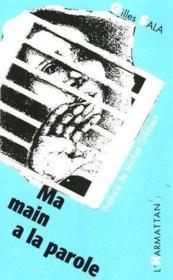Ma Main A La Parole - Couverture - Format classique