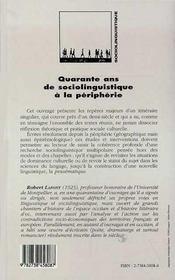 Quarante Ans De Sociolinguistique A La Peripherie - 4ème de couverture - Format classique