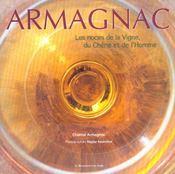 Armagnac ; Les Noces De La Vigne Du Chene Et De L'Homme - Intérieur - Format classique