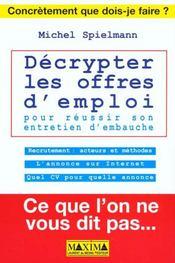 Decrypter les offres d'emploi et reussir votre entretien d'embauche - Intérieur - Format classique
