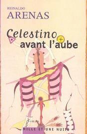 Celestino Avant L'Aube - Intérieur - Format classique