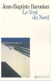 Le Vent Du Nord - Couverture - Format classique