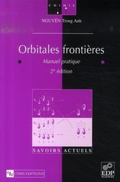 Orbitales frontières ; manuel pratique (2e édition) - Intérieur - Format classique