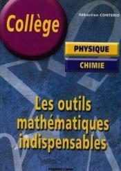 Les Outils Mathematiques Indispensables - Couverture - Format classique