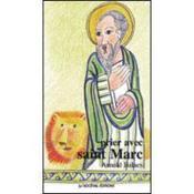 Prier avec Saint Marc - Couverture - Format classique