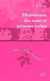 Le dictionnaire des noms et prénoms arabes - Couverture - Format classique