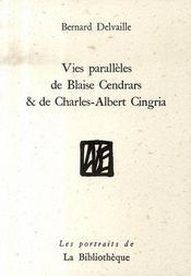 Vies parallèles de blaise cendrars et de charles-albert cingria - Intérieur - Format classique