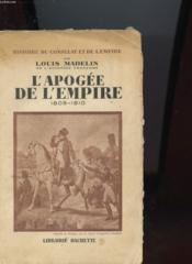 L'Apogee De L'Empire 1809 - 1810 - Couverture - Format classique