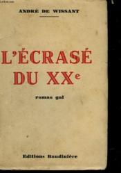 L'Ecrase Du Xx° - Couverture - Format classique