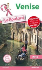 Vente  Guide du Routard ; Venise 2017  - Collectif Hachette