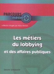 Les métiers du lobbying et des affaires publiques - Intérieur - Format classique