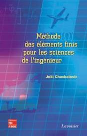 Methode des elements finis pour les sciences de l'ingenieur - Couverture - Format classique