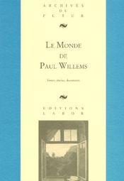 Le monde de Paul Willems - Intérieur - Format classique