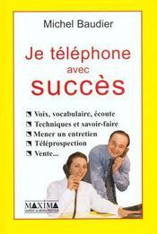 Telephone Avec Succes - Intérieur - Format classique