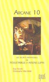 Arcane 10 ; les secrets initiatiques de Rouletabille et Arsène Lupin - Intérieur - Format classique