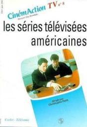 Cinemaction Tv N.8 ; Les Séries Télévisées Américaines - Couverture - Format classique