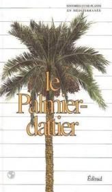 Le palmier dattier - Couverture - Format classique