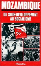 Mozambique ; du sous-développement au socialisme - Intérieur - Format classique