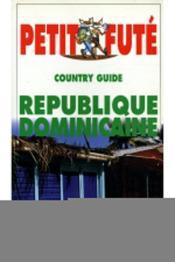 Republique Dominicaine 1999, Le Petit Fute (Edition 4) - Couverture - Format classique