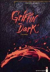 Griffin Dark t.1 ; l'alliance - Intérieur - Format classique