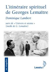 L Itineraire Spirituel De Georges Lemaitre - Couverture - Format classique