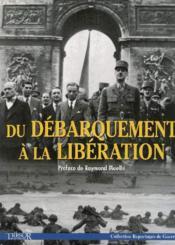 Du Debarquement A La Liberation - Couverture - Format classique