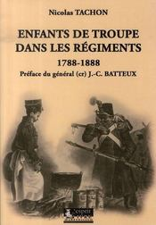 Enfants de troupe dans les régiments, 1788-1888 - Intérieur - Format classique