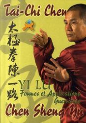Tai-chi chen, formes et applications guerrières - Intérieur - Format classique