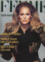 Femme N° 529. Plein Hiver 1972. Special Robes Habillees, Beaute Et Fourrure Avec Ursula Andress, Bijoux Et Details De La Mode... - Couverture - Format classique