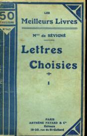 Lettres Choisies. Tome 1. Collection : Les Meilleurs Livres N° 147. - Couverture - Format classique