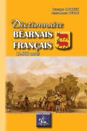 Dictionnaire Bearnais-Francais (12.000 Mots) - Couverture - Format classique