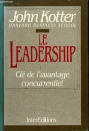 Le Leadership. Clé De L'Avantage Concurrentiel - Couverture - Format classique