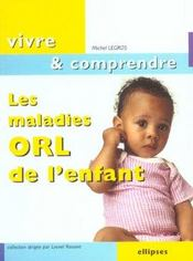 Les Maladies Orl De L'Enfant - Intérieur - Format classique