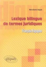 Lexique bilingue des termes juridiques (français-espagnol) - Intérieur - Format classique
