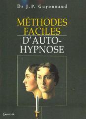 Methodes Faciles D'Auto-Hypnose - Intérieur - Format classique