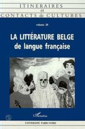 La Litterature Belge De Languefrancaise - Couverture - Format classique