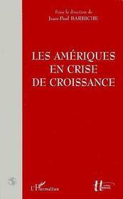 Les Ameriques En Crise De Croissance - Intérieur - Format classique