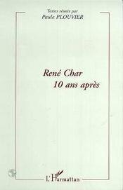 Rene Char 10 Ans Apres - Intérieur - Format classique