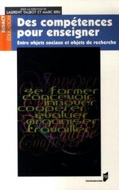 Des competences pour enseigner. entre objets sociaux et objets de recherche - Intérieur - Format classique