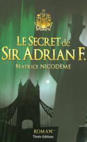 Le secret de sir adrian f. - Couverture - Format classique